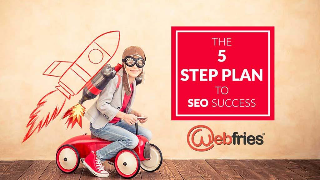 5_step_plan_SEO_success