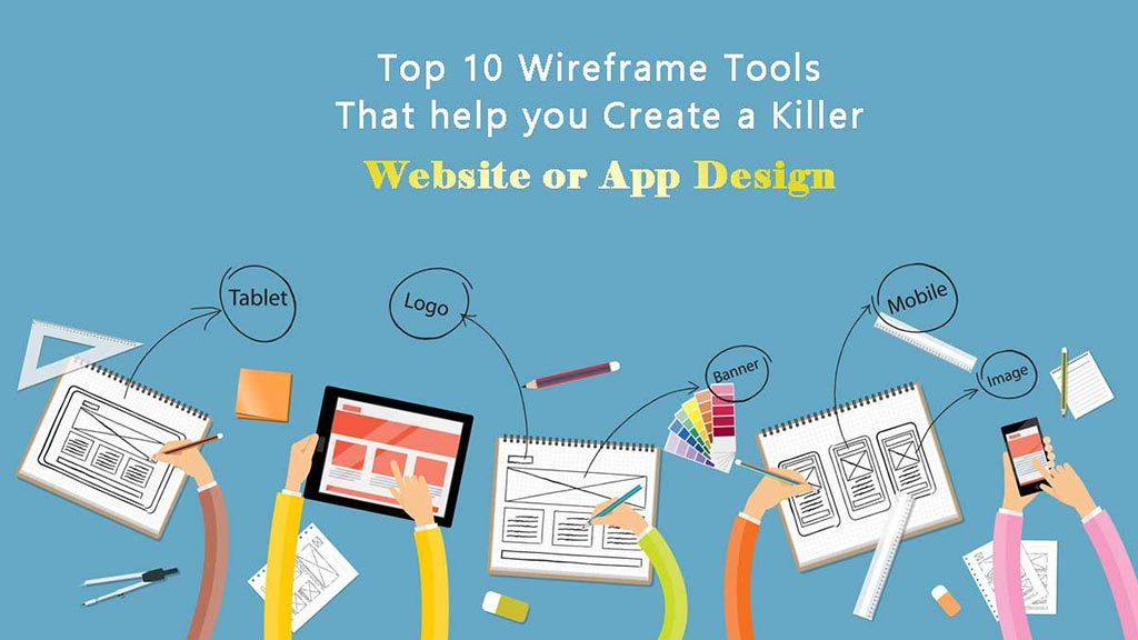 top-10-wireframe-tools-for-website-or-app-designing