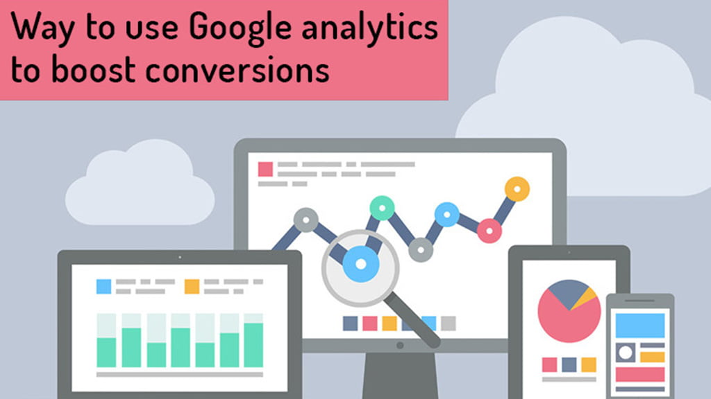 use-google-analytics-to-boost-conversion