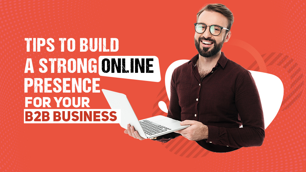 tips-to-build-a-strong-online-presence-by-web-development-company-In-gurgaon