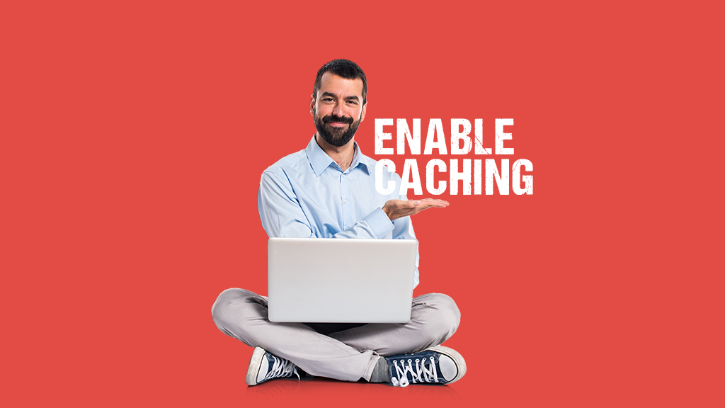 enable-caching