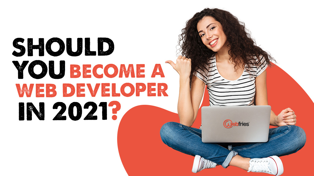 should-you-become-a-web-developer-in-2021