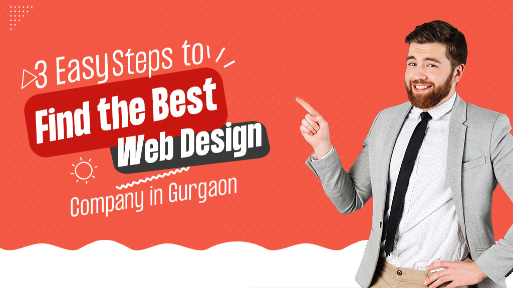 steps-to-find-the-best-web-design-company-in-gurgaon