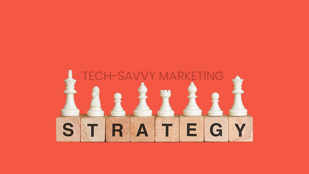 tech-savvy-marketing